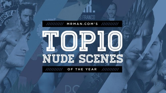 Top 10 Male Celebrity Nude Scenes of 2014