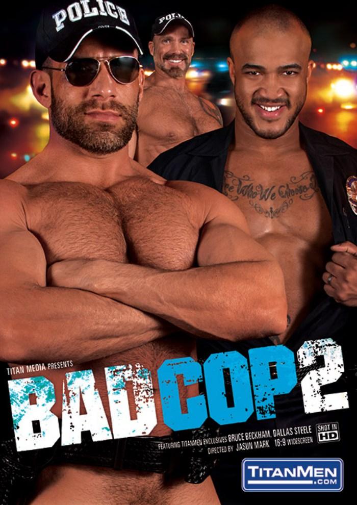 Bad Cop 2 Gay Porn TitanMen Bruce Beckham Jason Vario Dallas Steele