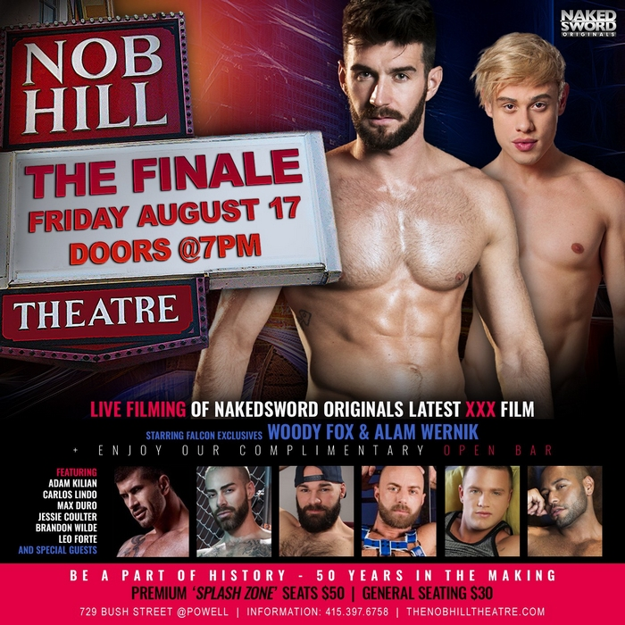 Nob Hill Theatre Finale Gay Porn Woody Fox Alam Wernik NakedSword