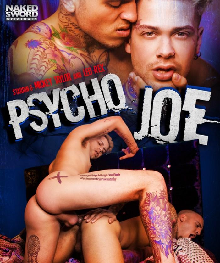 Psycho Joe Gay Porn Mickey Taylor Leo Rex