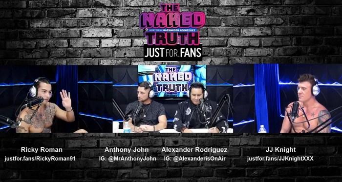 The Naked Truth JustForFans Podcast Gay Porn JJ Knight Ricky Roman